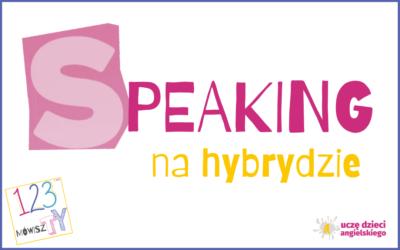 SPEAKING na hybrydzie + PLANSZE do pobrania